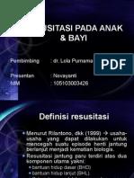 Tutorial Resusitasi Bayi Anak - Novayanti - Dr. Lola, Sp.A