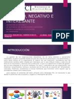 POSITIVO, NEGATIVO E INTERESANTE LECTURA 3.pptx