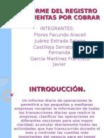 Informe Del Registro de Cuentas Por Cobrar