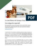La Casa Blanca de Enrique Peña Nieto (Investigación Especial)
