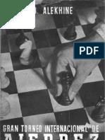 Alexander Alekhine - Torneo Internacional de Ajedrez Madrid 1943 (Spanish)