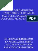 Himno 28;No Hay Otro Mediador