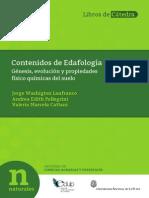 Contenidos de Edafología   Génesis, evolución y propiedades físico químicas del suelo