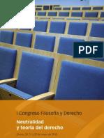 I Congreso Filosofía y Derecho Neutralidad y Teoría del Derecho