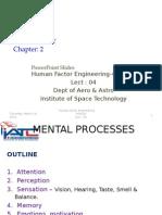 Human Factor Engineering (Mental Processes)