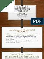 CÁMARA DE COMPENSACIÓN PRELIMINAR.pptx