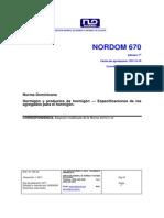 NORDOM 670 Hormigón y Productos de Hormigón ― Especificaciones de Los Agregados Para El Hormigón.