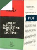 ENGELS, Friedrich. a Origem Da Família, Da Propriedade Privada e Do Estado