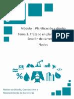 Módulo 1. Tema 3 - Trazado en Planta y Alzado. Sección de Carreteras.nudos