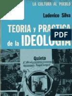 Teoría y práctica de la ideología, Ludovico Silva