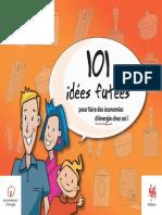 101 Idees Futees Pour Faire Des Economies d'Energie Dans Le Menage