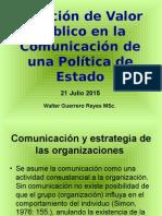 Creación de Valor Público en La Comunicación de Una Política de Estado