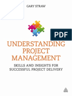 Understanding Project Management - Skills and Insights for Successful Project Delivery ISBN 0749470550 May 2015