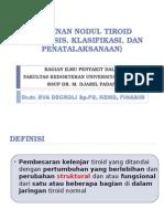 2.5.1.2 - Nodul Tiroid (Diagnosis, Klasifikasi, Tatalaksana)-FIX