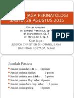 Laporan Jaga Perinatologi, 29 Agustus 2015 - Copy