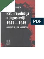 Jozo Tomasevich - Rat I Revolucija U Jugoslaviji 1941. - 1945.
