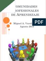 Comunidades Profesionales de Aprendizaje
