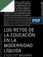 Bauman Zygmunt - Los Retos de La Educacion en La Modernidad Liquida (1)
