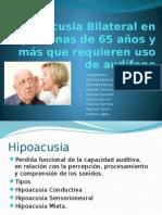 Hipoacusia Bilateral en adultos mayores