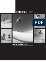 Back in the Day - An In-Depth Look At The History of Snowboarding And Burton Snowboard