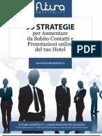 99 Strategie per Aumentare da Subito Contatti e Prenotazioni online del tuo Hotel