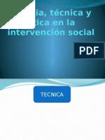 Ciencia, Técnica y Ética en La Intervención