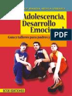 Adolescencia, Desarrollo Emocional GuÃ_a y Talleres Para Padres