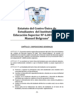 Estatuto Del Centro Unico de Estudiantes Del Instituto de Formacion Docente N_ 6001 Gral. Manuel Belgrano