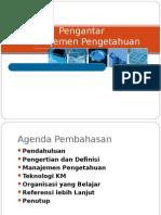 Kuliah 1 Manajemen Pengetahuan