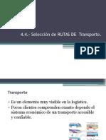 4 1 Seleccion de Rutas de Transporte
