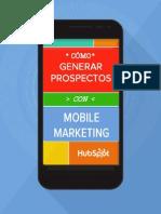 [SPANISH] Cómo Generar Prospectos a Traves de Los Dispositivos Moviles