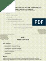Perencanaan Kawasan Wisata Batik Tanjungbumi, Madura.