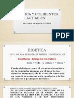 Bioética y Corrientes Actuales