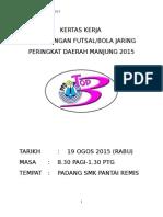 Kertas Kerja Karnival Permainan Daerah 2015