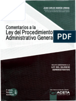 Ley 27444 (Ley del Procedimiento Administrativo General) Comentada - Juan Carlos Morón Urbina