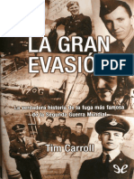 Tim Carroll - La gran evasion. La verdadera historia de la fuga mas famosa de la Segunda Guerra Mundial.epub