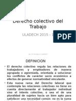 Derecho colectivo del Trabajo introduccion 2015.ppt