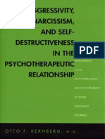 Aggressivity, Narcissism & Self-Destructivenees in Psychotherapeutic Relations