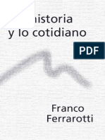 Ferrarotti - La Historia y Lo Cotidiano