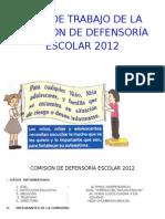 PLAN+DE+TRABAJO+DE+LA+COMISION+DE+DEFENSORÍA+ESCOLAR+2012.docx