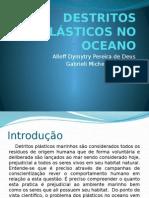 Destritos Plásticos No Oceano