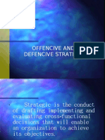 Offencive and Defencive Strategy