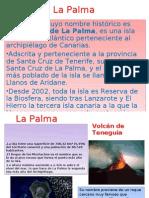 •La Palma, Cuyo Nombre Histórico Es San