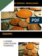 Slides História Das Moedas Brasileiras
