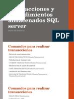 Transacciones y Procedimientos Almacenados SQL Server