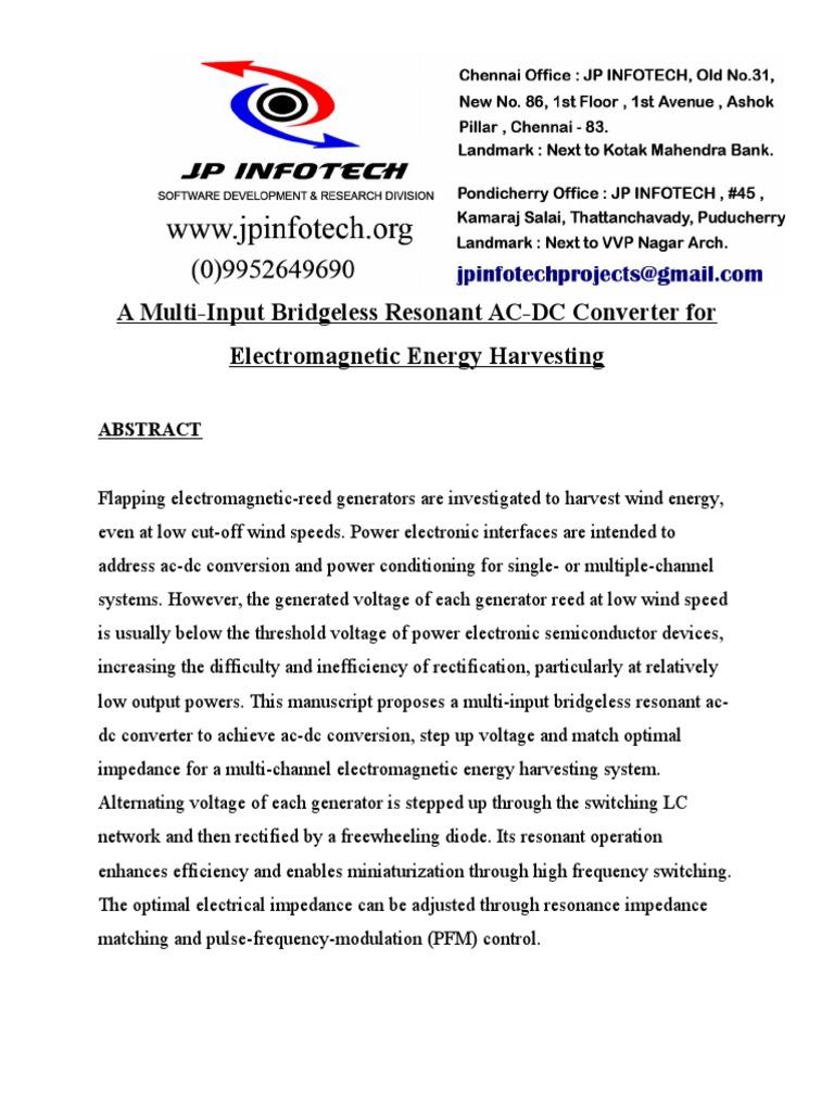 A Multi Input Bridgeless Resonant Ac Dc Converter For Rectifier To Public Circuit Using Bridge Power Electronics