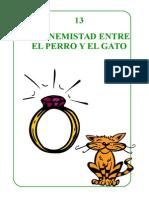 13 La Enemistad Entre El Perro y El Gato