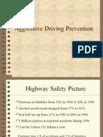 Aggressive Driving Prevention