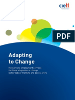 CIETT - Adapting to Change - How Private Employment Services Facilitate Adaption to Change, Better Labour Makets and Decent Work