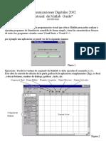 Comunicaciones Digitales 2002 Tutorial de Matlab Guide*